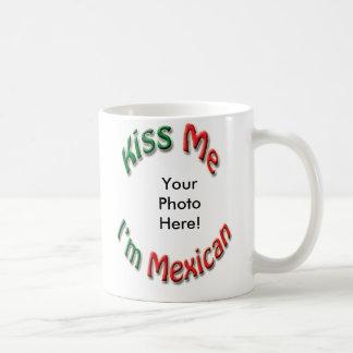 Kiss Me I'm Mexican Coffee Mug - Add Your Photo