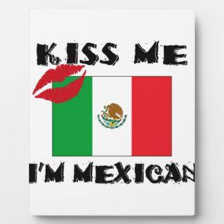 kiss me i'm mexican plaque