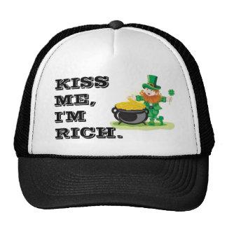 Kiss me, I'm rich. Cap
