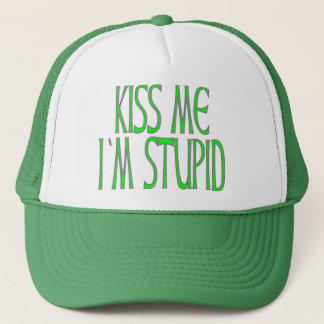 KISS ME I'M STUPID TRUCKER HAT