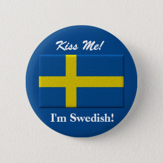Kiss Me I'm Swedish 6 Cm Round Badge