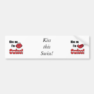 Kiss me I'm Swiss Bumper Sticker