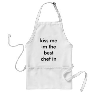 kiss me im the best chef in the world standard apron