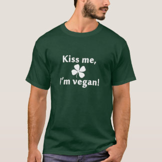 Kiss Me, I'm Vegan! (White) T-Shirt