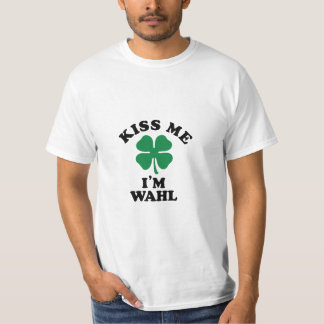 Kiss me, Im WAHL T Shirts