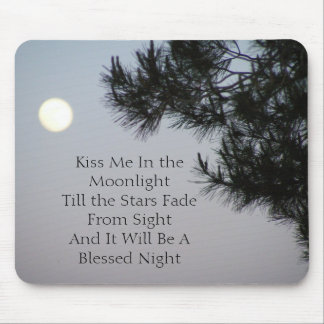 Kiss Me In the Moonlight Mouse Pad