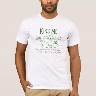 Kiss Me : Irish Girlfriend : T-Shirt