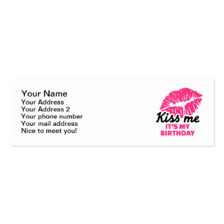 Kiss me it s my birthday business card