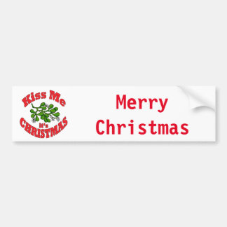 kiss me it's Christmas Bumper Sticker
