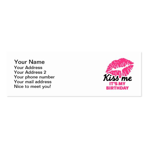 Kiss me it's my birthday business card