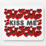 Kiss Me Mouse Pads
