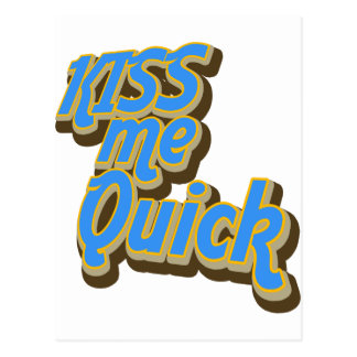 Kiss Me Quick Postcard