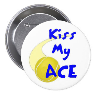 Kiss My Ace Button