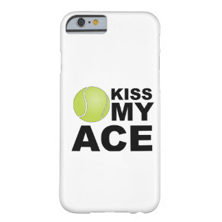 Kiss my Ace! Tennis iPhone 6 case