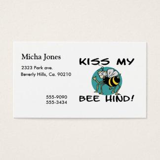 Kiss My Bee Hind