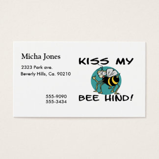 Kiss My Bee Hind Business Card