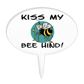 Kiss My Bee Hind Cake Pick