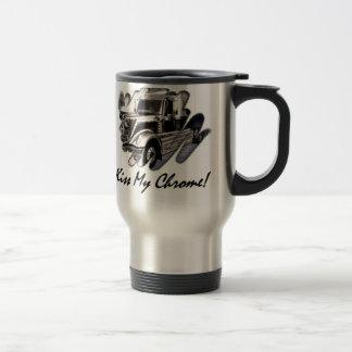Kiss My Chrome! Travel Mug