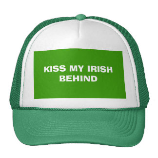 KISS MY IRISH BEHIND CAP