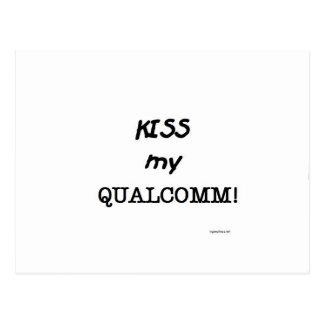Kiss my Qualcomm Postcard