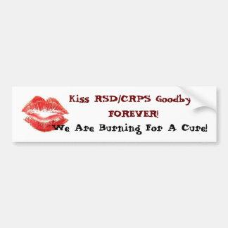 Kiss RSD/CRPS Goodbye FOREVER! Bumper Sticker