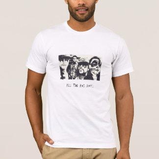 Kiss The Bad Boys T-Shirt