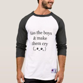 kiss the boys & make them cry (。◕‿◕。) T-Shirt