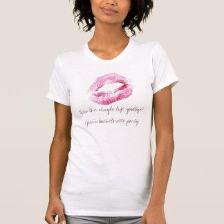 Kiss the single life goodbye!Jess's bache... T-Shirt