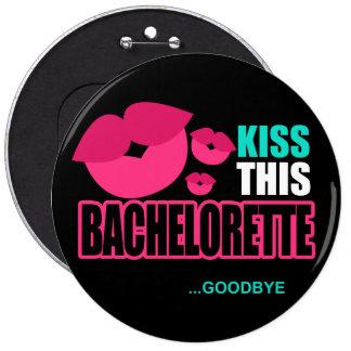 Kiss This Bachelorette Goodbye Pin