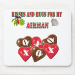 Kisses And Hugs For My Airman Mousepad