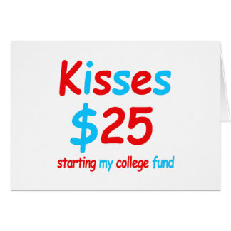 kisses  starting my college fund card