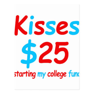 kisses  starting my college fund postcard