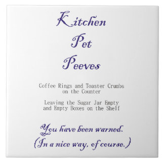 Kitchen Pet Peeves Large Square Tile