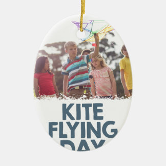 Kite Flying Day  - Appreciation Day Ceramic Ornament