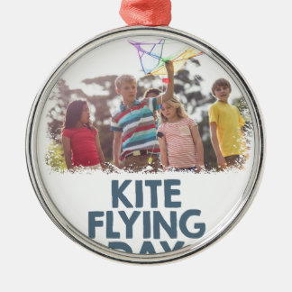 Kite Flying Day  - Appreciation Day Metal Ornament