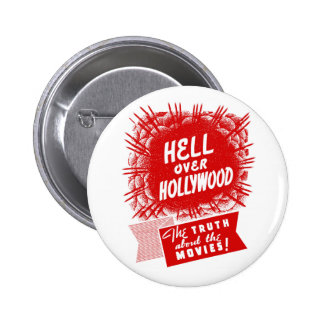 Kitsch Vintage Hell Over Hollywood 6 Cm Round Badge