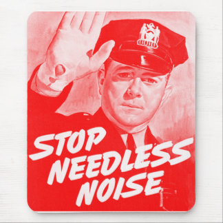 Kitsch Vintage Safety 'Stop Needless Noise' Mouse Pad