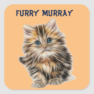 Kitten Furry Murray So Cute and Hairy Square Sticker