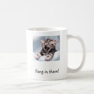 Kitten, Hang in there! Coffee Mug