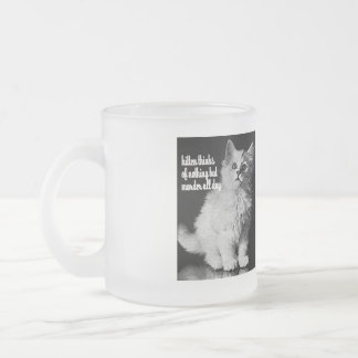 Kitten thinks of murder all day frosted glass coffee mug