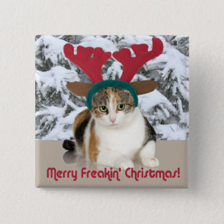 Kitty Cat & Antlers Merry Freakin Christmas 15 Cm Square Badge