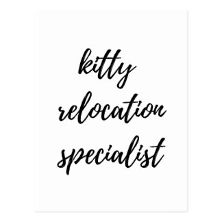 Kitty Relocation Specialist Postcard