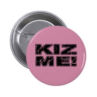Kiz Me Kizomba 6 Cm Round Badge