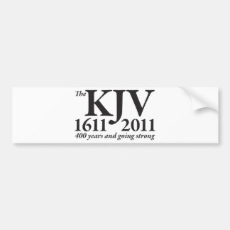 KJV Still Going Strong in black Bumper Sticker