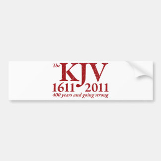 KJV Still Going Strong in red distressed Bumper Sticker