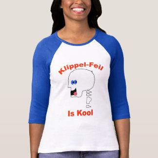 Klippel Feil is Kool T-Shirt