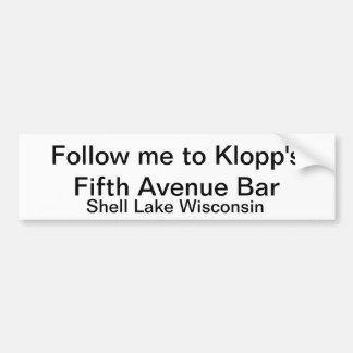 Klopp's Fifth Avenue Bar bumper sticker Car Bumper Sticker