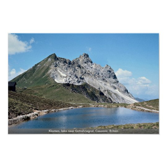 Klosters, lake near Gotsshnagrat, Casanna, Britain Poster