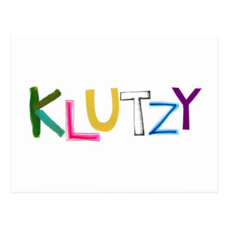 Klutzy clumsy uncoordinated oaf fun word art postcard