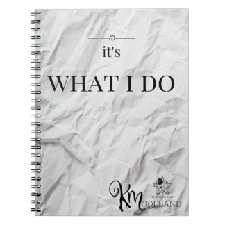 KM Golland It's What I Do Notebook (80 Pages)